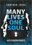 Many Lives One Soul by Santosh Joshi